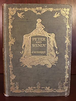 Peter and Wendy: J. M. Barrie