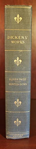 The Adventures of Oliver Twist, Hunted Down 2 Volumes in One: Charles Dickens