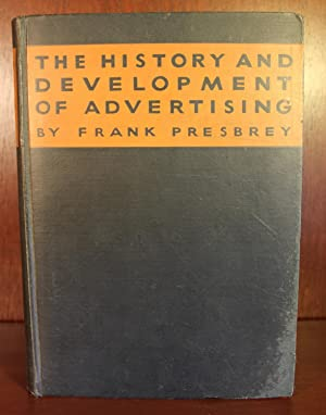 The History and Development of Advertising: Frank Presbey