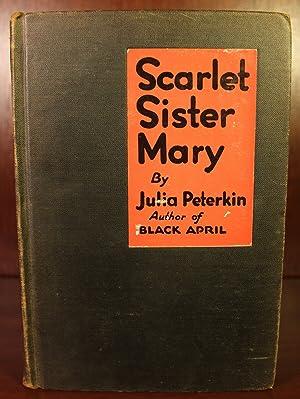 Scarlet Sister Mary: Julia Peterkin