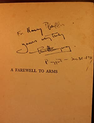 A Farewell To Arms SIGNED Association Copy: Ernest Hemingway