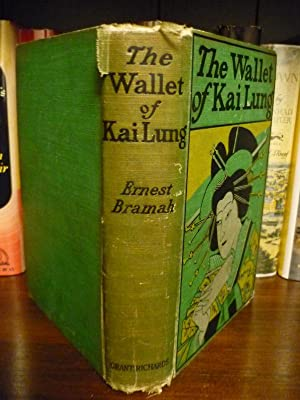 The Wallet of Kai Lung: Ernest Bramah