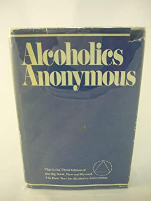 Alcoholics Anonymous: Bill W. and Dr. Bob