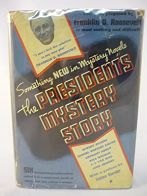 The President's Mystery Story: Franklin D. Roosevelt