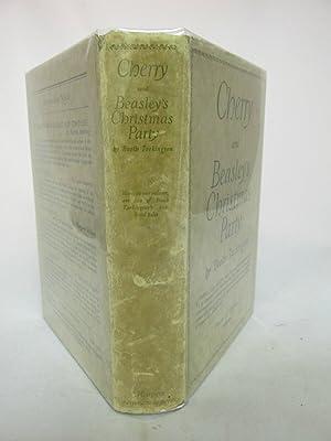 Cherry and Beasley's Christmas Party: Booth Tarkington