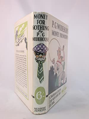Money For Nothing: P. G. Wodehouse