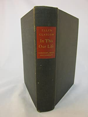 In This Our Life: Ellen Glasgow