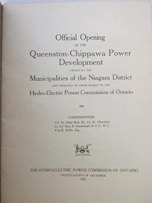 Official Opening of the Queenston-Chippawa Power Development, Owned by the Municipalities of the ...