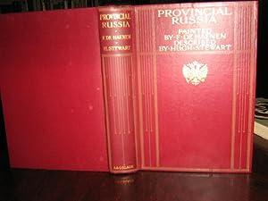 PROVINCIAL RUSSIA. Painted by F De Haenen, Described by Hugh Stewart: Hugh Stewart / F De Haenen