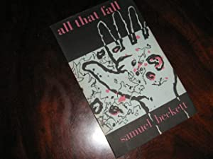 ALL THAT FALL, A Play for Radio: BECKETT, Samuel