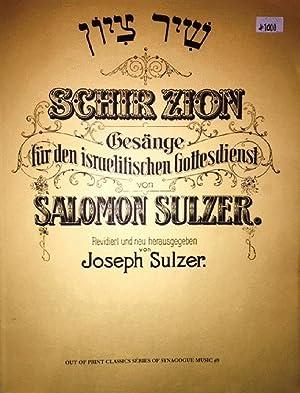 Schir Zion; Gesange Fur den Israelitischen Gottesdienst: Sulzer, Salomon