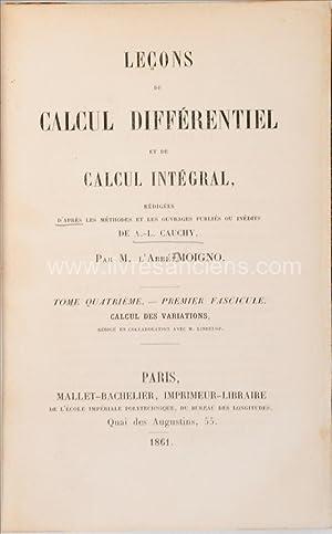 Leçons de calcul différentiel et de calcul: MOIGNO, F.