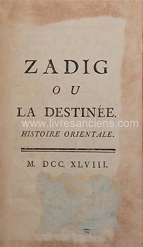 Zadig ou la destinée. Histoire orientale: VOLTAIRE