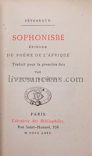 Sophonisbe - épisode du poème de L'Afrique: PETRARQUE