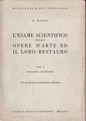 L'ESAME SCIENTIFICO DELLE OPERE D'ARTE ED IL: MANCIA, Renato
