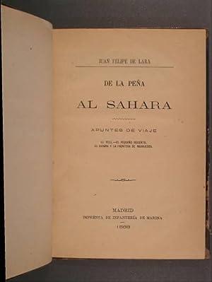 DE LA PEÑA AL SAHARA. Apuntes de viaje. El Tell-El pequeño desierto. El Sahara y la ...