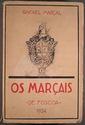OS MARÇAIS DE FOSCOA. (Ediçao do autor).: MARÇAL, Rafael