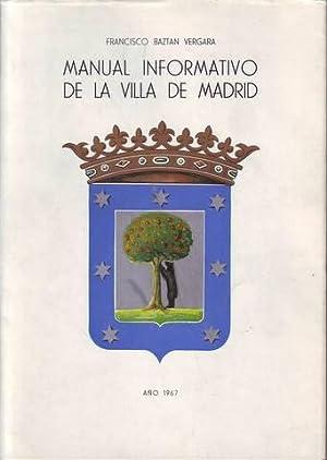 MANUAL INFORMATIVO DE LA VILLA DE MADRID.: BAZTAN VERGARA, F