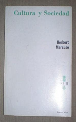 CULTURA Y SOCIEDAD.: MARCUSE, Herbert