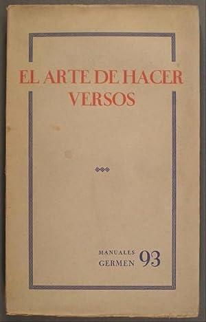 EL ARTE DE HACER VERSOS. Manuales 'Germen'. Grupo X. Número 93.
