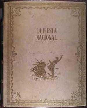 LA FIESTA NACIONAL. LIBRO DE ORO DE LA TAUROMAQUIA. Dirección Literaria Antonio Ferná...