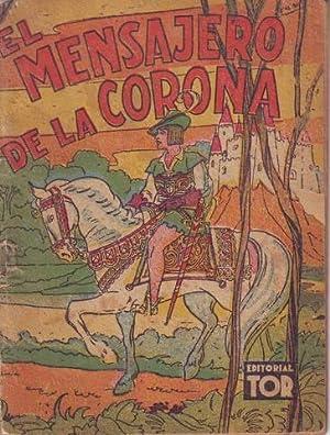 EL MENSAJERO DE LA CORONA.: PIDEMUNT, Alberto