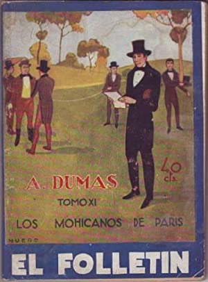 LOS MOHICANOS DE PARIS. Tomo XI. Cub.: DUMAS, Alejandro
