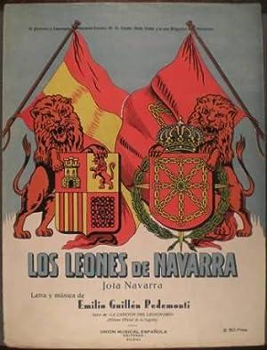 LOS LEONES DE NAVARRA. Jota navarra. Letra: GUILLEN PEDEMONTI, Emilio