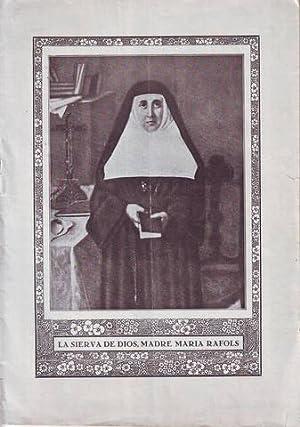ESCRITOS POSTUMOS DE LA SIERVA DE DIOS MADRE MARIA RAFOLS.: RAFOLS, María
