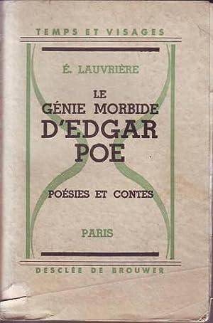 LE GENIE MORBIDE D'EDGAR POE. Poesies et: LAUVRIERE, E