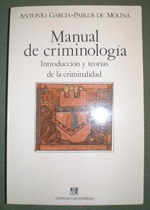 MANUAL DE CRIMINOLOGIA. Introducción y teorías de: GARCIA-PABLOS DE MOLINA,