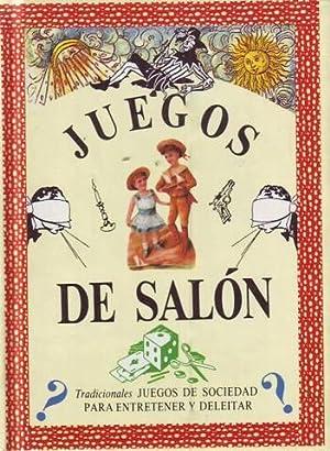 JUEGOS DE SALON. Tradicionales juegos de sociedad