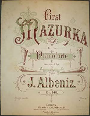 FIRST MAZURKA for the pianoforte. Op. 140 Nº1 (S.L.W. & Cº 2825) Partitura.