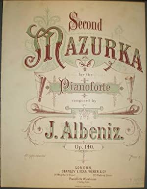 SECOND MAZURKA for the pianoforte. Op. 140 Nº2. (S.L.W. & Cº 2826) Partitura.