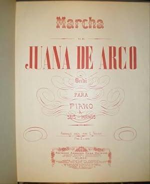 MARCHA DE JUANA DE ARCO DE VERDI PARA PIANO A SEIS MANOS. Arreglo fácil por L. Truzzi. ...