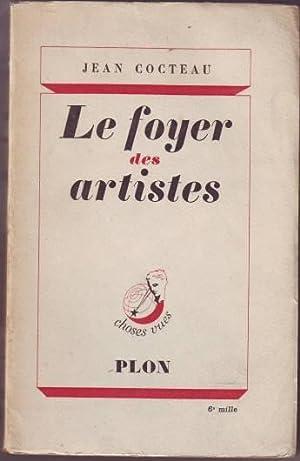 LE FOYER DES ARTISTES.: COCTEAU, Jean