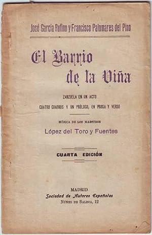 EL BARRIO DE LA VIÑA. Zarzuela. Música: GARCIA RUFINO, J