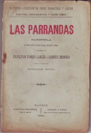 LAS PARRANDAS. Zarzuela. Música del maestro Apolinar: FLORES GARCIA, Francisco