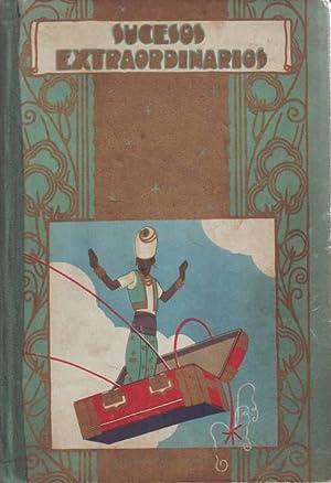 SUCESOS EXTRAORDINARIOS. Cuentos de Calleja. Ilustr. de Penagos. Biblioteca Enciclopédica n&...