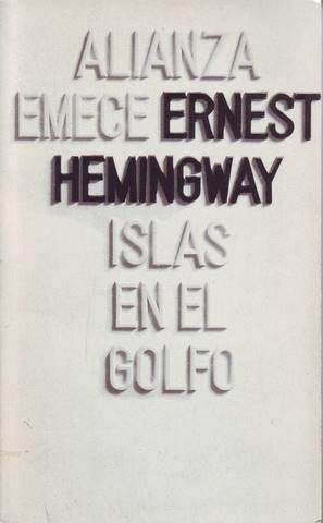 ISLAS EN EL GOLFO.: HEMINGWAY, Ernest