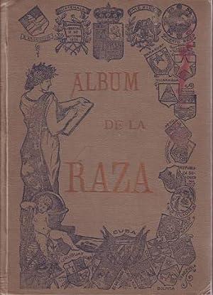 ALBUM DE LA RAZA. Ciencias, artes, letras, política, ejército, diplomacia, marina, nobleza, clero, ...
