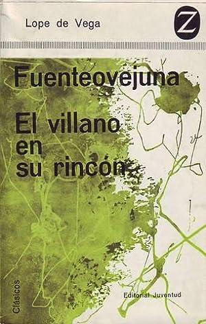 FUENTEOVEJUNA. EL VILLANO EN SU RINCON. Ilustraciones de Jaime Azpelicueta.: VEGA CARPIO, Félix ...