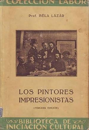 LOS PINTORES IMPRESIONISTAS. Tercera edición.: LAZAR, Béla