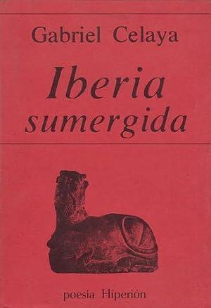 IBERIA SUMERGIDA.: CELAYA, Gabriel