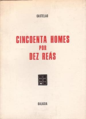 CINCOENTA HOMES POR DEZ REAS.