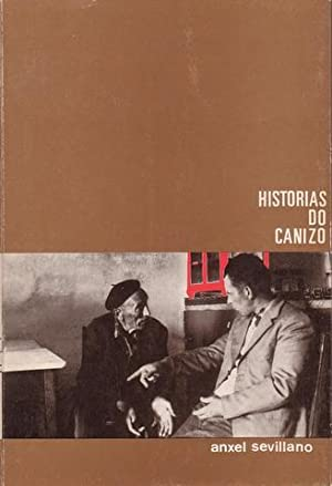 HISTORIAS DO CANIZO.: SEVILLANO, Anxel