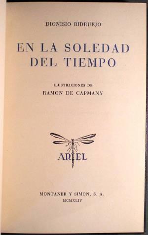 EN LA SOLEDAD DEL TIEMPO. Ilustraciones de Ramón de Capmany.: RIDRUEJO, Dionisio