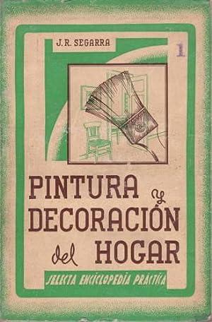 PINTURA Y DECORACION DEL HOGAR.: SEGARRA, J.R