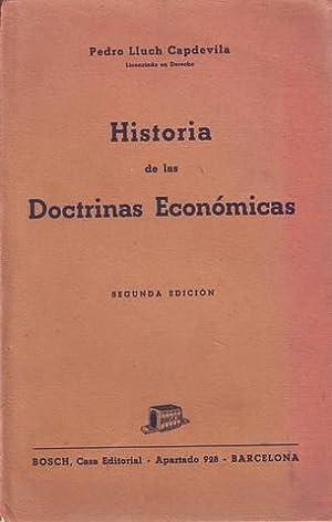 HISTORIA DE LAS DOCTRINAS ECONOMICAS.: LLUCH CAPDEVILA, Pedro