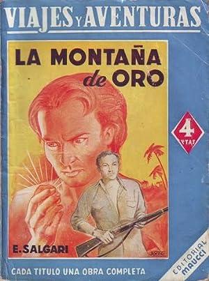 LA MONTAÑA DE ORO. Viajes y aventuras.: SALGARI, Emilio